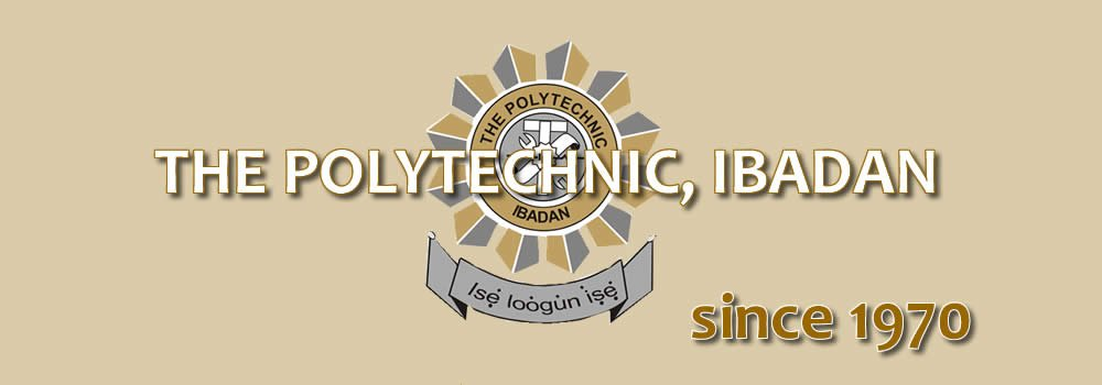 Polytechnic Ibadan Post UTME Form for 2020/2021 Session is Out - Connectley News